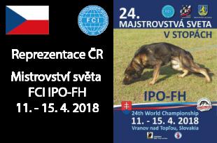 Reprezentace ČR na MS FCI IPO FH 2018 - Vranov nad Topľou, SK